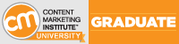 Content Marketing Institute University Graduate