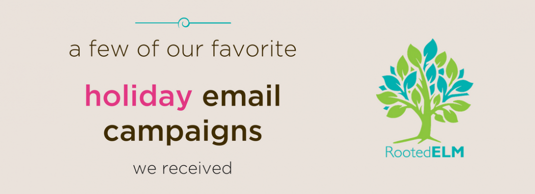 Favorite Holiday Email Campaigns